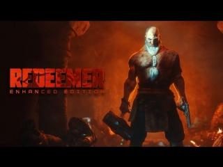 Redeemer: Enhanced Edition — Геймплейный трейлер [Gamescom 2018]