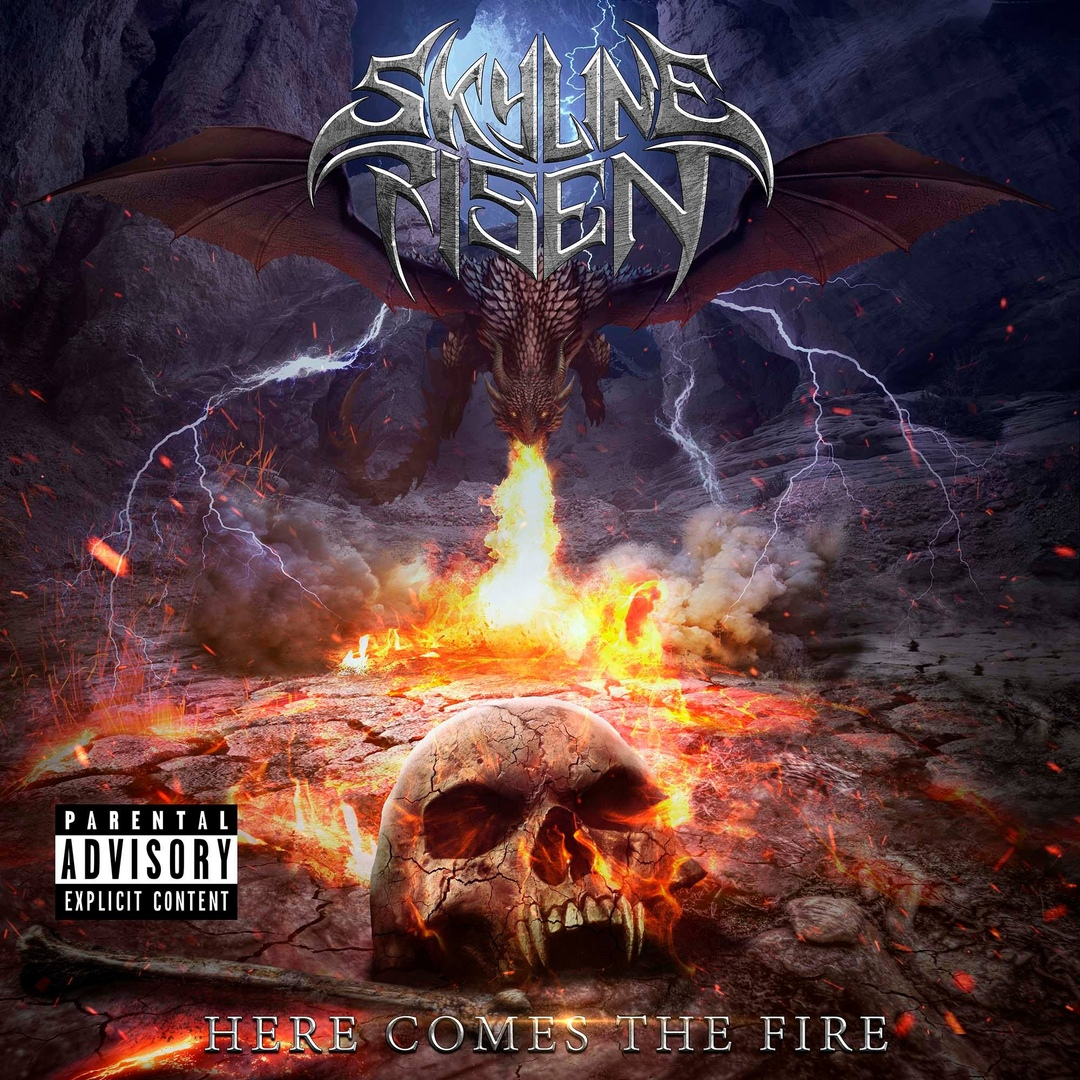 Skyline Risen - Here Comes The Fire (2018)