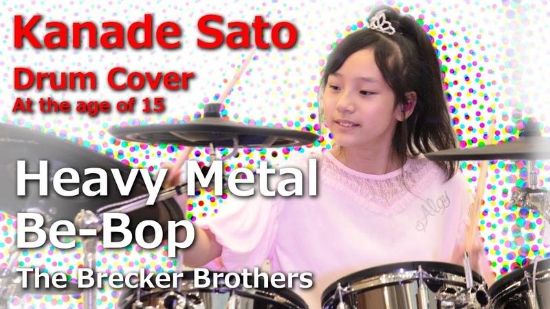 Drum Cover by Kanade Sato 佐藤奏