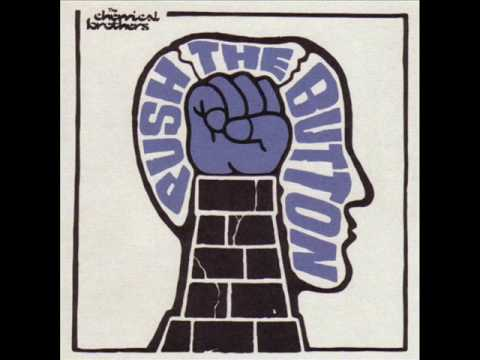 5 The Chemical Brothers - Push The Button - Come Inside