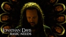 JONATHAN DAVIS - Basic Needs (Official Music Video) EPISODE 10 - To Be Continued