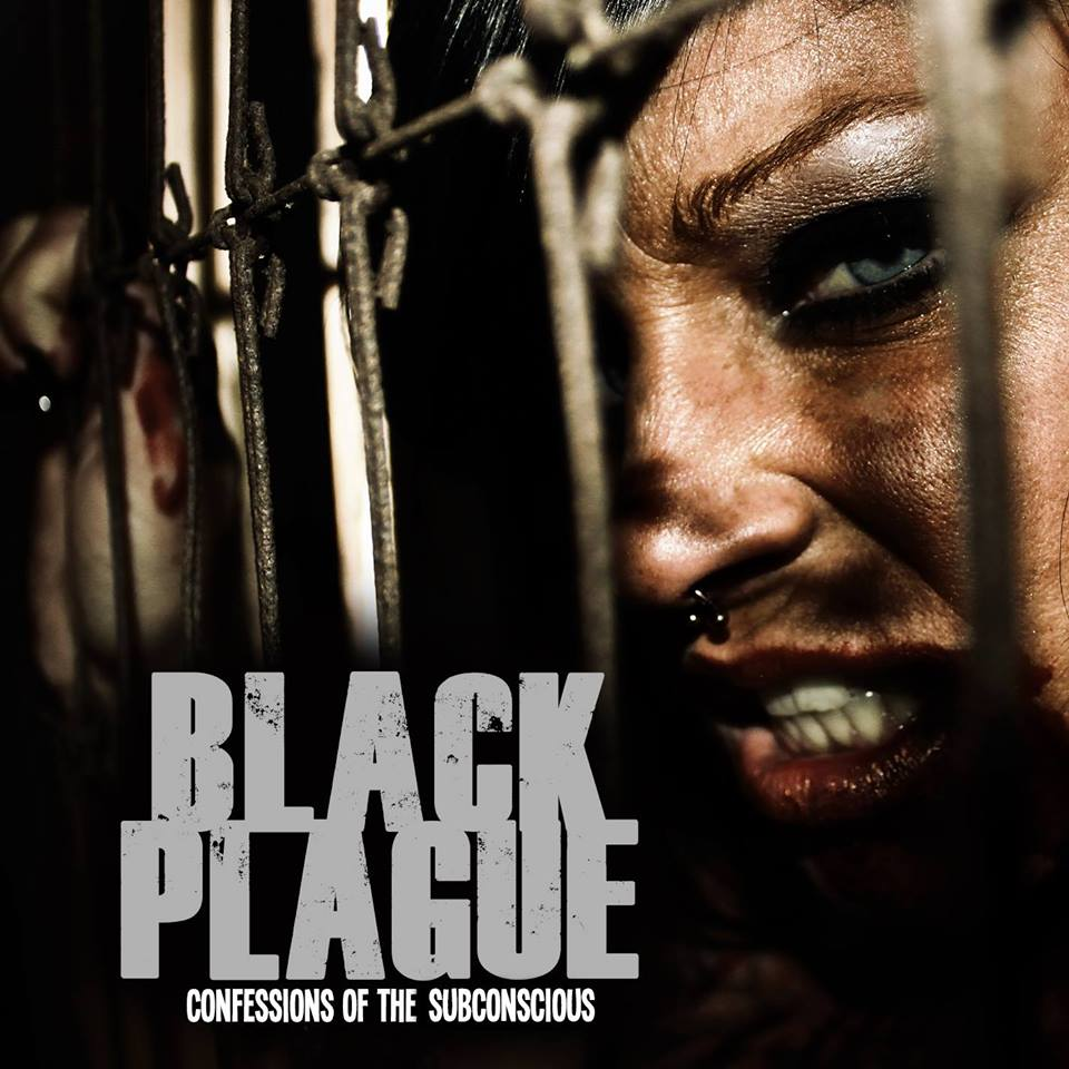 Black Plague - Confessions Of The Subconscious (2016)