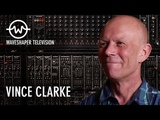 Vince Clarke - Waveshaper TV Ep.5 - IDOW archive series