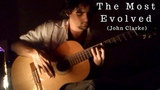 The Most Evolved (John Clarke) - Luciano Renan