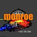 Monroe альбом I Feel the Love