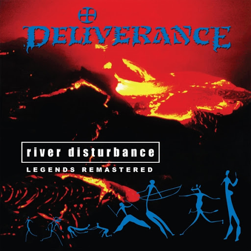 Deliverance альбом River Disturbance (Legends Remastered)