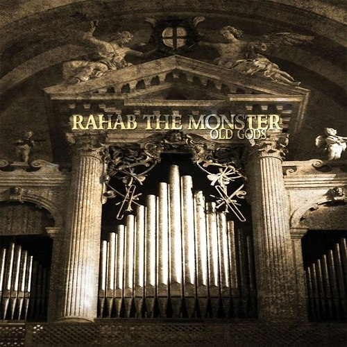 Rahab The Monster - Old Gods (2012)