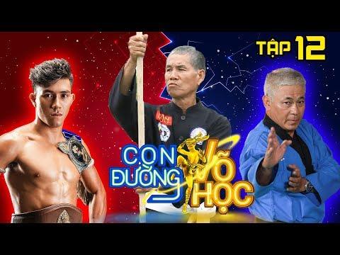 CON ĐƯỜNG VÕ HỌC | CDVH 12 FULL | Duy Nhất và trận giao đấu nảy lửa với võ sĩ Thiếu Lâm Song Diện💪