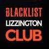 The Blacklist | LIZZINGTON CLUB