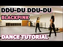 BLACKPINK '뚜두뚜두 DDU DU DDU DU ' DANCE TUTORIAL PART 1