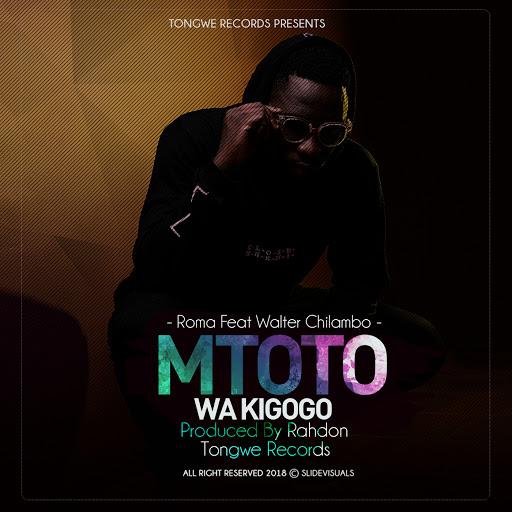 Roma альбом Mtoto Wa Kigogo Feat Walter Chilambo