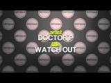Doctor P - Watch Out