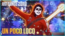 Just Dance 2019 Un Poco Loco by Disney Pixar's Coco Official Track Gameplay US