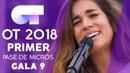 ME MUERO - JULIA   PRIMER PASE DE MICROS GALA 9   OT 2018