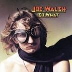 Joe Walsh альбом So What