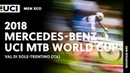 2018 Mercedes-Benz UCI Mountain Bike World Cup - Val di Sole-Trentino (ITA) / Men XCO