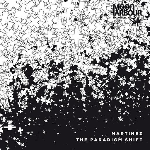 Martinez альбом The Paradigm Shift