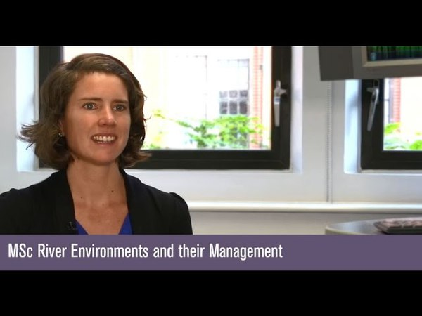 MSc River Environments and their Management