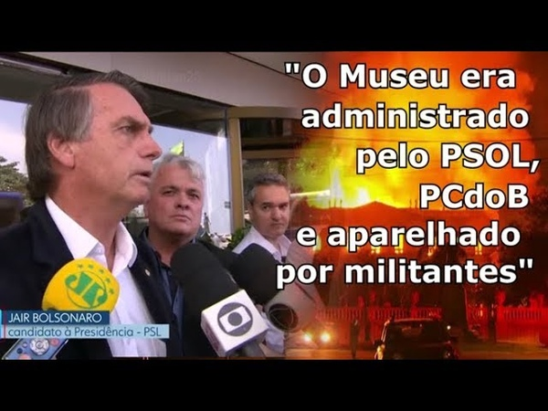 Bolsonaro O Museu era administrado pelo PSOL PCdoB aparelhado por militantes