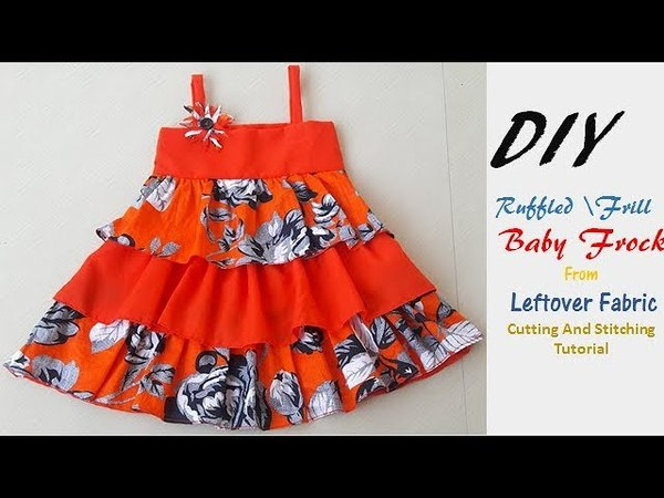 DIY Ruffled Frill Baby Frock From Leftover Fabric Cutting And Stitching Tutorial