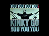 Kinky Go - You You You (Duel A)