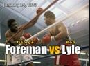 Джордж Форман –Рон Лайл (George Foreman vs. Ron Lyle) 24.01.1976
