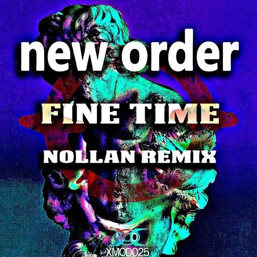 New Order альбом Fine Time (Nollan Remix)