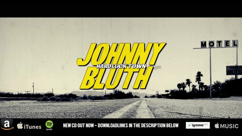 Johnny Bluth Hard Luck Town