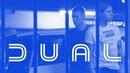 DUAL starring Alex Broskow and Marius Gaile