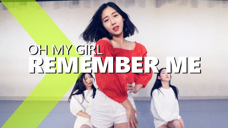 [ Beginner Class ] OH MY GIRL(오마이걸) - Remember Me(불꽃놀이) / YETTA Choreography.