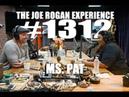 Joe Rogan Experience 1312 - Ms. Pat