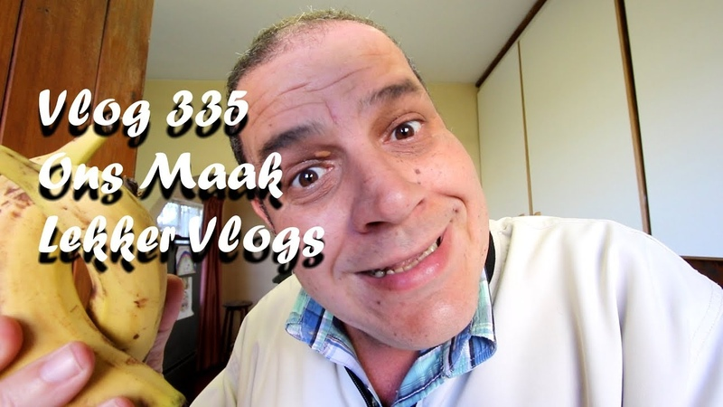 Vlog 335 Ons Maak Lekker Vlogs in South Africa – The Daily Afrikaans Vlogger [2018]