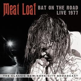 Meat Loaf альбом Bat on the Road: Live 1977