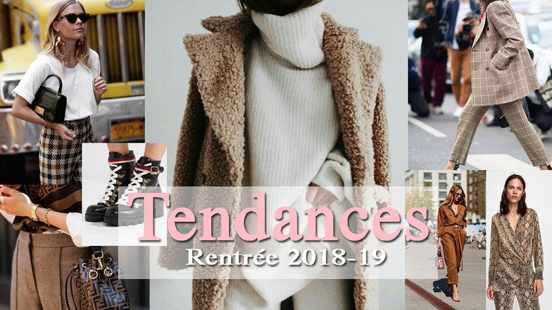 TENDANCES DE LA RENTREE 2018-2019