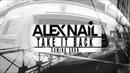 Alex Nail - Take it Back (Preivew) Midtempo EDM 2018