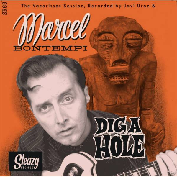 "7"" Vinyl Single ""Diga Hole"" (2013) Sleazy Records"