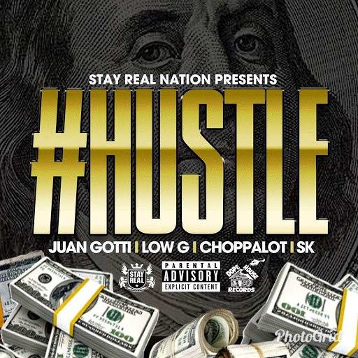Sk альбом Hustle (feat. Juan gotti, Low G & Choppalot)