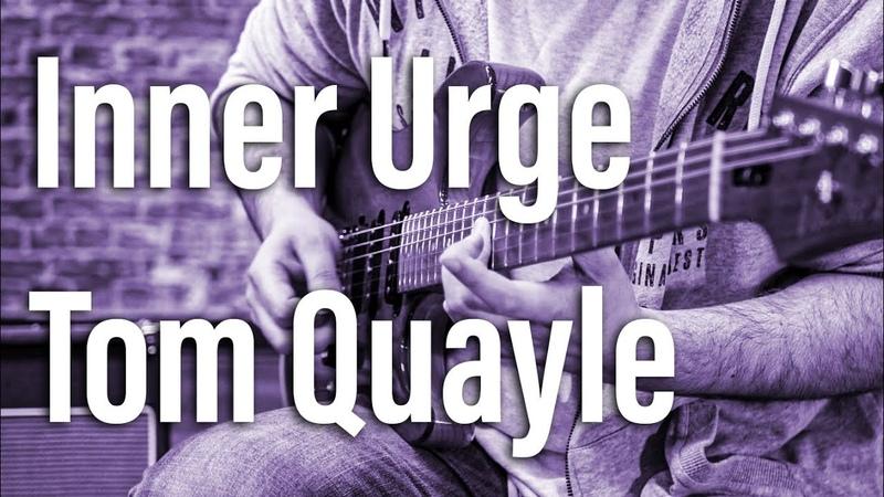 Inner Urge (Joe Henderson) - Tom Quayle Live Unedited Playthrough (From The Elba Triangle)