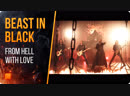 BEAST IN BLACK - From Hell With Love (OFFICIAL MUSIC VIDEO) Nuclear Blast Records 2019