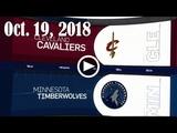 2018.10.19 NBA DAILY RECAP CLE @ MIN