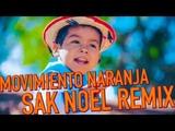 Movimiento Naranja - Yuawi - Movimiento Ciudadano (Sak Noel Remix)