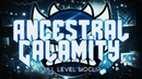 Ancestral Calamity Full Level Noclip Upcoming Extreme Demon
