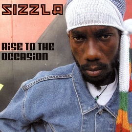 Sizzla альбом Rise To The Occasion