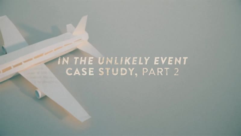 109 - In The Unlikely Event Case Study Pt2
