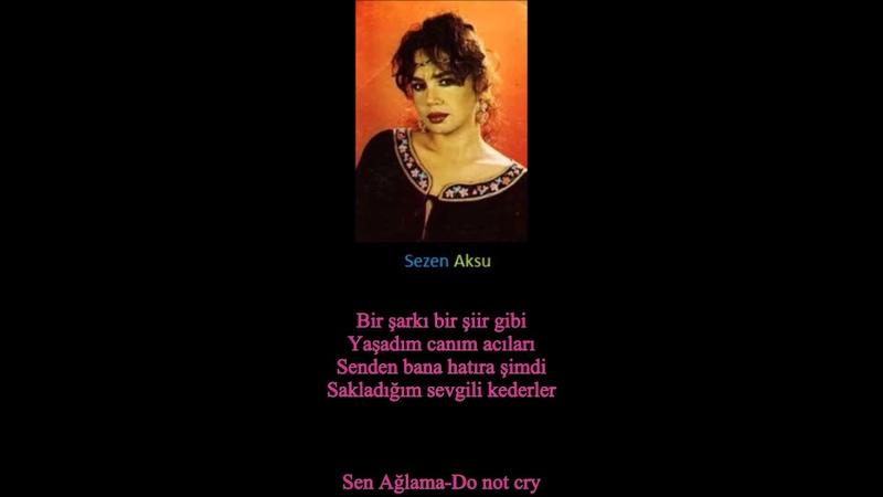 TURKEY Singer- Sezen Aksu- |Mash Up| Sen Ağlama Git (Do Not Cry Go)