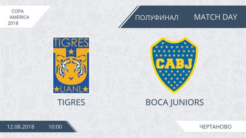 AFL18. Copa America. 1/2. Tigres - Boca Juniors