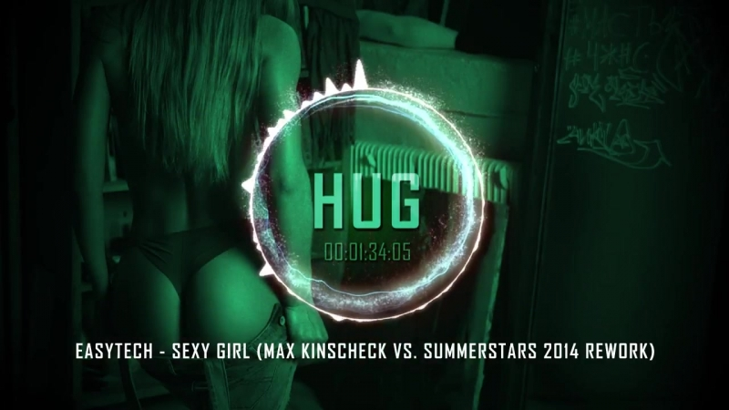 EasyTech - Sexy Girl (Max Kinscheck Vs. Summerstars 2014 Rework)