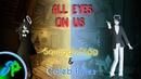 All Eyes On Us (SquigglyDigg Caleb Hyles)