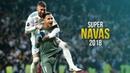 Keylor Navas - SuperNavas 2018 HD