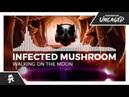 Infected Mushroom Walking On The Moon Monstercat Release
